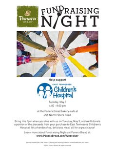 May 3, 2016: Bring this flyer to Panera Bread at 205 North Peters Rd and they will donate a portion of proceeds to East Tennessee Children's Hospital from 4:00 - 8:00 pm.