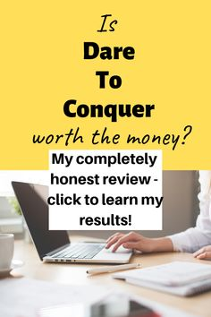 When it comes to learning how to make money blogging, Dare to Conquer is the most amazing resource out there!