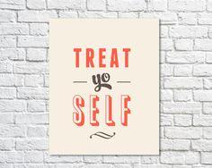 Typography Print, Quote Print, Treat Yo Self, Parks and Rec, Orange, Nude, Wall Decor - Treat Yo Self