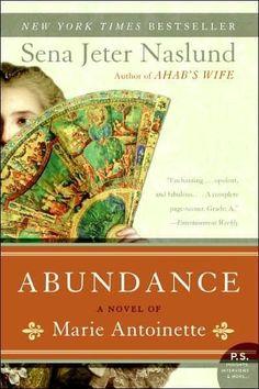 Abundance: A Novel of Marie Antoinette