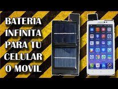 Bateria Infinita Para Tu Celular o Movil / Cargador Solar (Experimentar en casa) - YouTube
