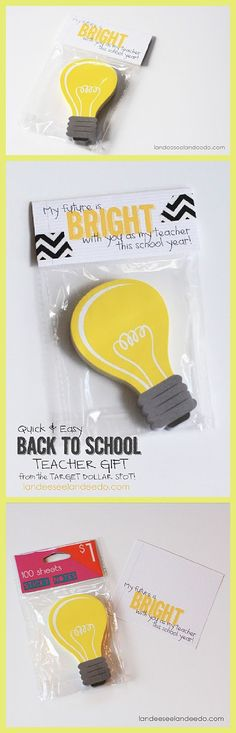 "Fun and Easy Teacher Back to School Gift and FREE PRINTABLE Gift Tag ""My Future is BRIGHT with you as my Teacher!"""