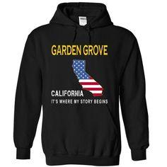 GARDEN GROVE It's Where My Story Begins T Shirts, Hoodies. Check price ==► https://www.sunfrog.com/States/GARDEN-GROVE--Its-Where-My-Story-Begins-ykuge-Black-6217261-Hoodie.html?41382 $34