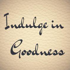 #Goodness