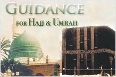 Hajj & Umrah Guide - www.marhabatours.co.uk/how-to-perform-hajj-umrah.html