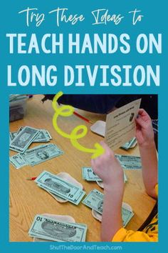These long division activities give students hands on practice for long division. Learn how to use play money as manipulatives for hands on practice in centers or intervention groups. Click to read at Shut the Door and Teach. #WithRemainders #4thgrade Long Division Activities, Teaching Long Division, Math Activities, Math Games, Math Literacy, Math Classroom, Upper Elementary Resources, Play Money, Preschool Special Education