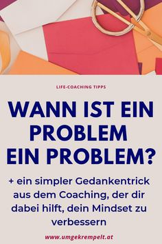 Woher weisst du, dass du ein Problem hast? Wann ist ein Problem ein Problem? Und sind alle Probleme für alle gleich? Lerne mehr dazu + einen simplen Gedankentrick aus dem Coaching, damit du dein Mindset verbessern kannst. + gratis Downloads! Klick dich durch! #IchBinEinSelbstliebhaber #KreiereDeinBestesIch #umgekrempelt #coaching #lifecoaching Coaching Personal, Trauma, Mental Training, Online Coaching, Motivation Inspiration, Mindset, Leadership, Career, Spirituality