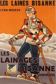 """By Jo Roux, 1 9 3 0, Art Deco poster for the """"Wool of Megève"""" the famous wintersport resort in the French Alps.  (F)"""