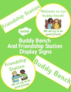 Buddy Bench And friendship Station Display Signs - twinkl