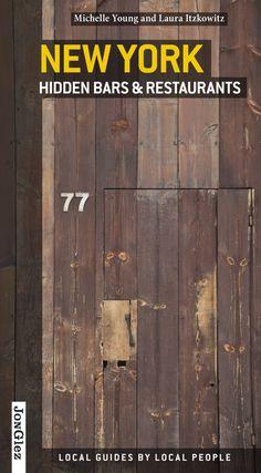 New York Hidden Bars & Restaurants (Jonglez) Jonglez Publishing Usa Roadtrip, Travel Usa, Travel Tips, Travel Ideas, New York Restaurants, New York City Attractions, New York City Vacation, New York City Travel, Death Valley