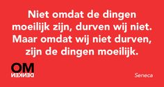 #omdenken Ispirational Quotes, Text Quotes, Funny Quotes, Life Quotes, Worth Quotes, Dutch Quotes, Thinking Quotes, Book Of Life, True Words