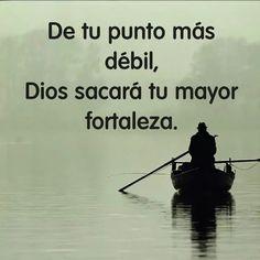 Dios te dara fuerza