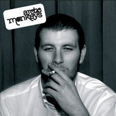 Whathever people say I am, that's what I'm not - Arctic Monkeys