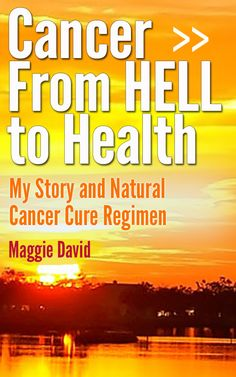 Cancer from HELL to Health
