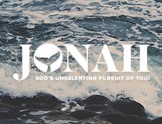 jonah sermon series - Google Search More