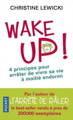Découvrez Wake up ! de Christine Lewicki sur Booknode, la communauté du livre