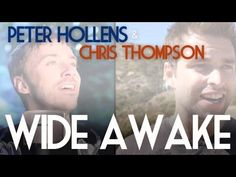 ▶ Wide Awake - Katy Perry - Peter Hollens feat. Chris Thompson - YouTube