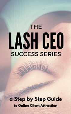 Visit TheLashCEO.com and join me for details on free webinars, and client attractions tools and strategies for your eyelash extension and or microblading business.