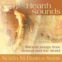 Hearth Sounds: Ancient Songs From Ireland and the World [CD]