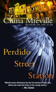 perdido street station, china mieville