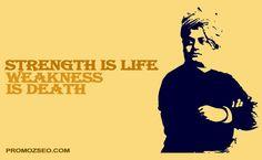 Strength is life, weakness is death -- Swami Vivekananda #SwamiVivekanandaJayanti promozseo.com