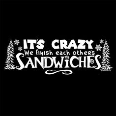 It's Crazy We Finish Each Other's Sandwiches Ladies Tee Frozen Princess Party, Frozen Movie, Frozen Party, Boy Birthday, Movie Tv, Tv Series, Sandwiches, Dreams, Future