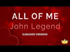 All Of Me - John Legend Karaoke Track | Sing King Karaoke on YouTube