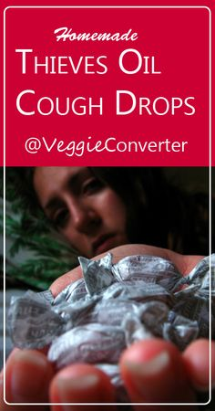 Thieves Cough Drops | @VeggieConverter essential oils YoungLiving