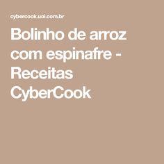 Bolinho de arroz com espinafre - Receitas CyberCook