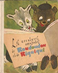 Les Aventures Amusantes De Roudoudou Et De Riquiiqui - Lultchak L. M., Rosental