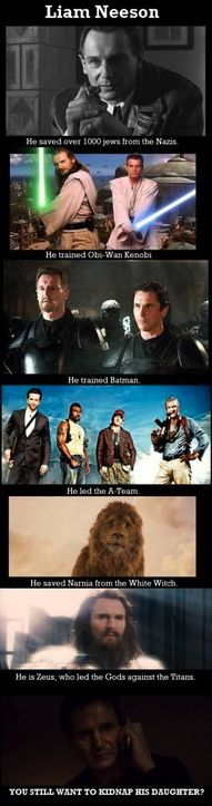 Liam Neeson is amazing!