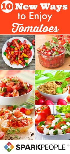 10 New Ways to Eat Tomatoes | via @SparkPeople #tomatoes #summer #recipe #healthy #healthyfood #healthyrecipe