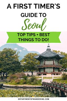 A first-timer's guide to Seoul with top tips and the best things to do!