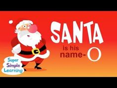 """""""S-A-N-T-A"""" from Super Simple Songs is a fun holiday version of BINGO!"""