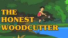 The Honest Woodcutter - Classic Short Stories for Kids by All time favorite stories in English for kids! Discover the best Children's Short Story. Stories With Moral Lessons, Short Moral Stories, Moral Stories For Kids, Short Stories For Kids, English Story, Learn English, Classic Short Stories, Teaching English Grammar, English Reading