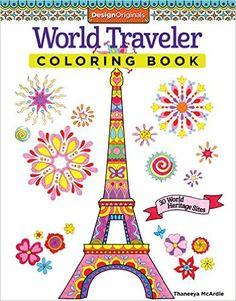 World Traveler Coloring Book 30 Heritage Sites Design Originals Thaneeya McArdle