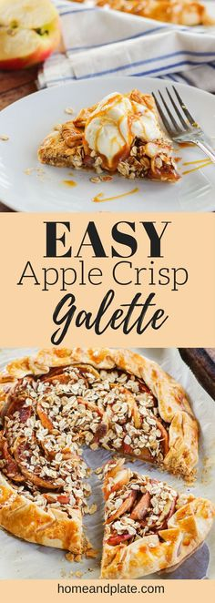 Easy Apple Crisp Galette| As delicious as mom's apple pie but easier! This easy apple crisp galette is the ideal fall dessert. | www.homeandplate.com |