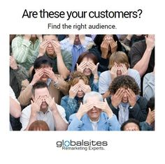 Can YOU see what's happening?  Your #audience is exhausted from ads that aren't made specifically for them.   They are hiding their eyes to keep from seeing one. more. ad.  How are you going to stand out in the crowd?  It starts with a convo with the #remarketing experts at Globalsites.  We make sure your ads aren't just blanketing Facebook and reaching the WRONG audience.   Then, we build out the RIGHT audience and make beautiful and compelling ads.  Don't waste your money on a bad…