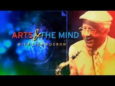 Arts & The Mind [VIDEO] | PBS : Arts & the Mind, hosted and narrated by Lisa Kudrow, reveals the crucial impact of the arts on the human brain across our lifetimes, and explores its particularly vital role in human development during youth and older age.