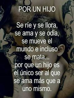 Por un/a hij@ Mommy Quotes, Son Quotes, Baby Quotes, Life Quotes, Family Quotes, Funny Quotes, My Children Quotes, Quotes For Kids, Quotes En Espanol