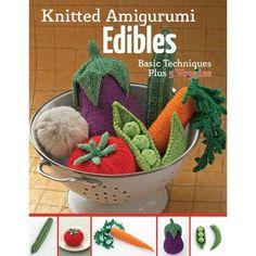 Knitted Amigurumi Edibles: Basic techniques plus 5 veggies (вязание крючком) Crochet Fruit, Crochet Food, Crochet For Kids, Easy Crochet, Crochet Baby, Free Crochet, Crochet Toddler, Crochet Patterns Amigurumi, Knitting Patterns