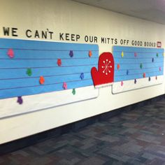 """Winter reading bulletin board @Anna Totten Totten Totten Zbacnik - could say """"Get your mitts on a good book"""""""