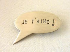 I LOVE YOU (in French) Pin