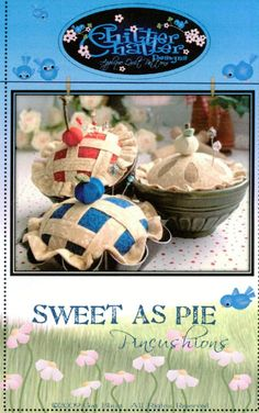Sweet as Pie Pincushion Pattern! So cute!