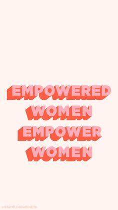Wallpaper mobile EMPOWERED WOMEN // International Woman's Day
