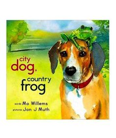 City Dog, Country Frog By Mo Willems and Jon J. Muth: Muth's soft watercolors set the mood for a tearjerker about friendship and change—with a finale that's far more sweet than bitter.