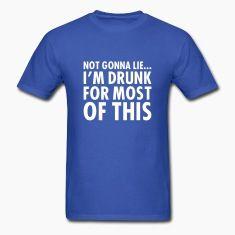 #drinking #party #funny #phrase #saying #quote #spreadshirt #alcohol #beer #liquor #vodka #djbdesign #shirt #tshirt #design #tee #tees #barcrawl