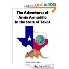 {Free today. 3.1.2013. May not be tomorrow. Pin today, Gone Tomorrow. So Grab this freebie. You do not need a kindle to download all these freebies. If you don't have the free app to download to your computer give me a holler and I will post it} The Adventures of Arnie Armadillo in the State of Texas (The Texas Adventures of Arnie Armadillo)