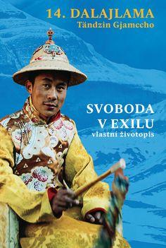 14. dalajlama Tändzin Gjamccho: Svoboda v exilu - vlastní životopis