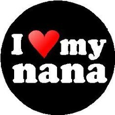 "I Love my nana 1.25"" Magnet (heart) A&T Designs https://www.amazon.com/dp/B00GANZMC2/ref=cm_sw_r_pi_dp_x_5MIwybS4HKTFS"